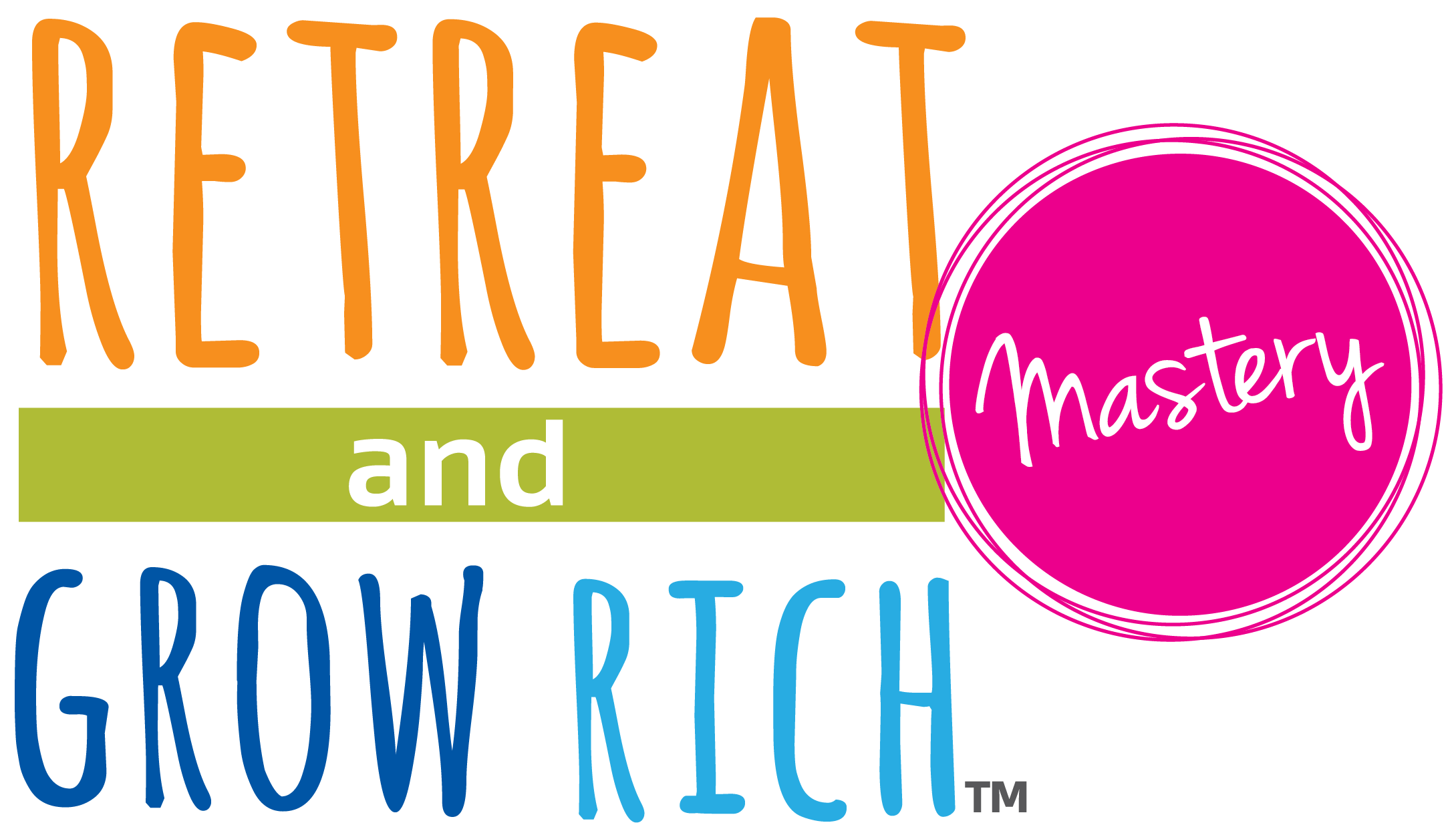 Retreat and Grow Rich Mastery