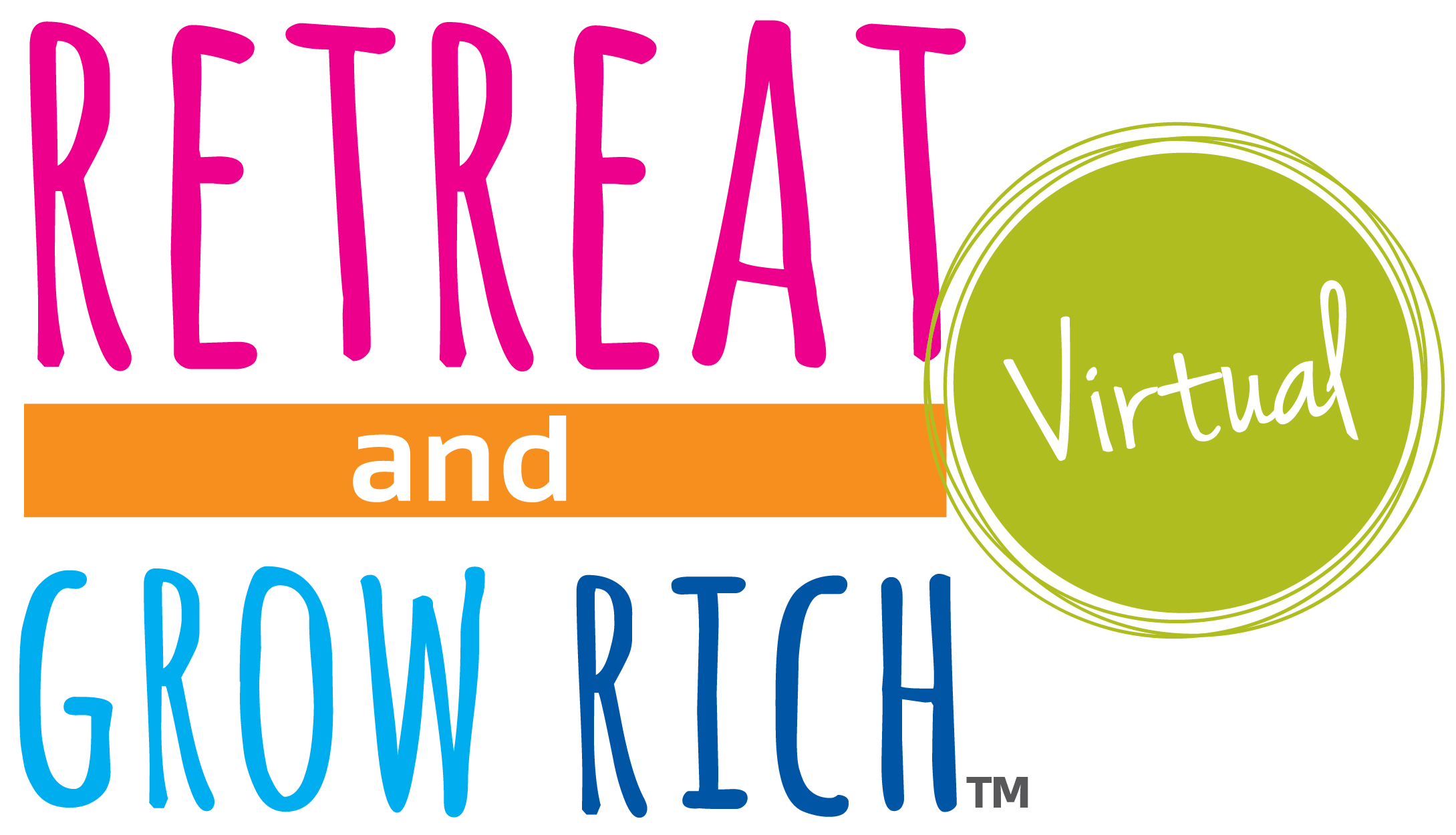 Retreat and Grow Rich Virtual