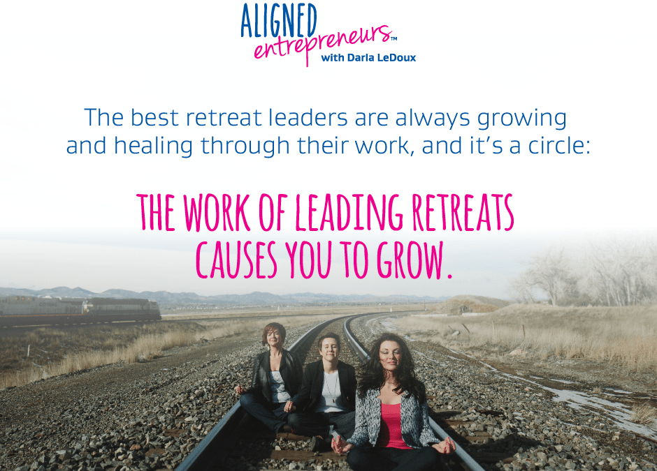 Retreats aren't easy – that's why you love them.