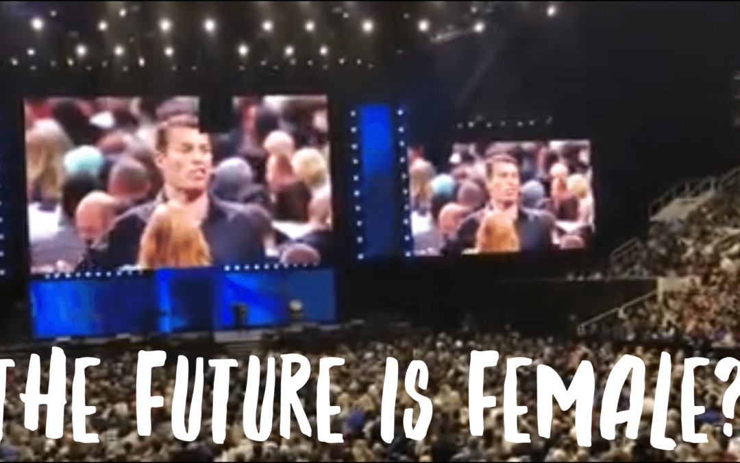 The Future is Female and Tony Robbins is No Longer Relevant