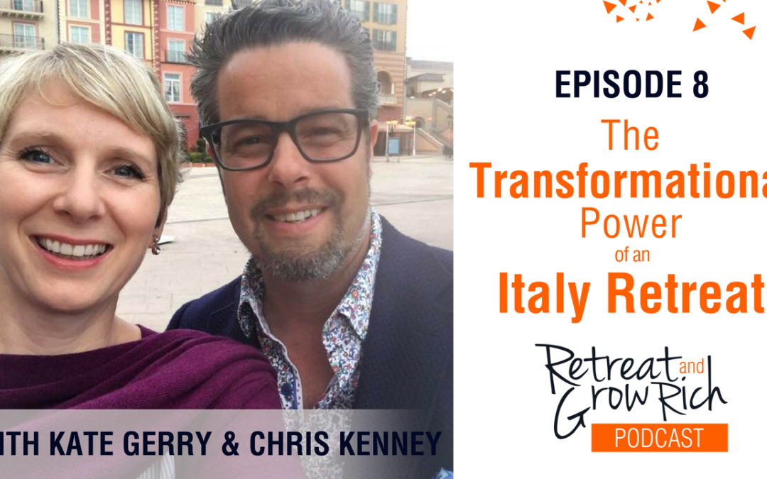Episode 8 | The Transformational Power of an Italy Retreat