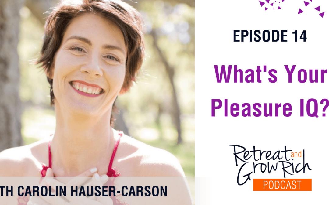 Episode 14 | What's Your Pleasure IQ?