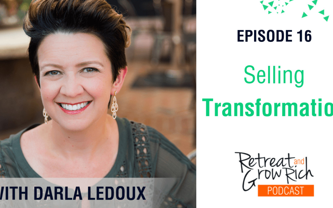 Episode 16 | Selling Transformation