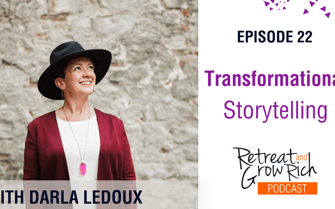 Episode 22 | Transformational Storytelling