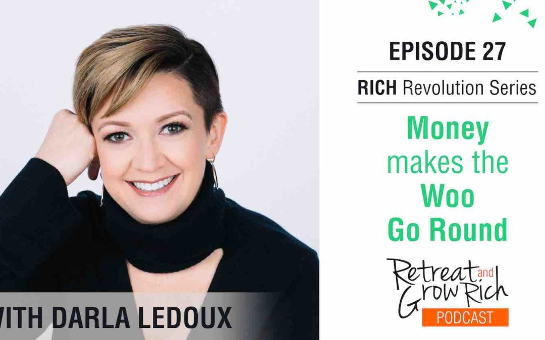 Episode 27   Money Makes the Woo Go Round with Darla LeDoux