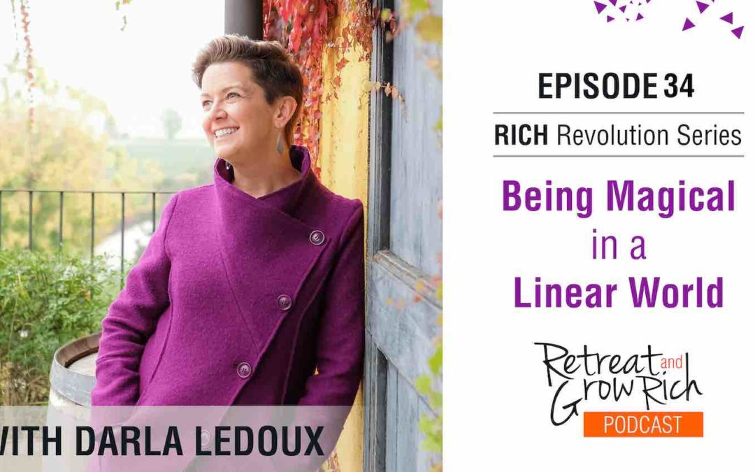 EP 34 | Being Magical in a Linear World with Darla LeDoux