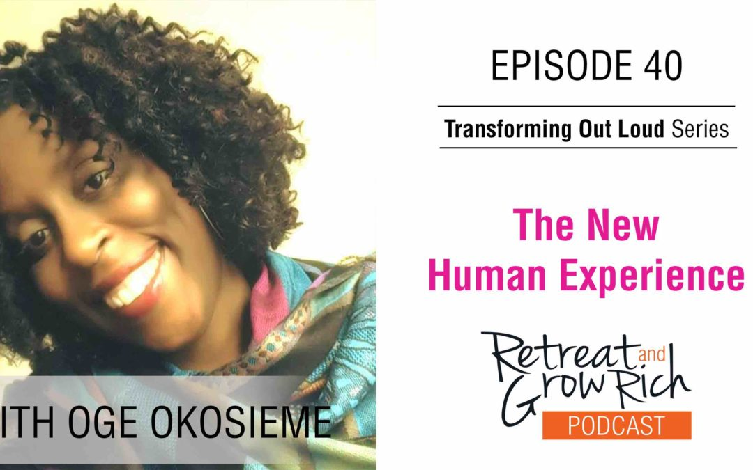 EP 40 | The New Human Experience with Oge Okosieme