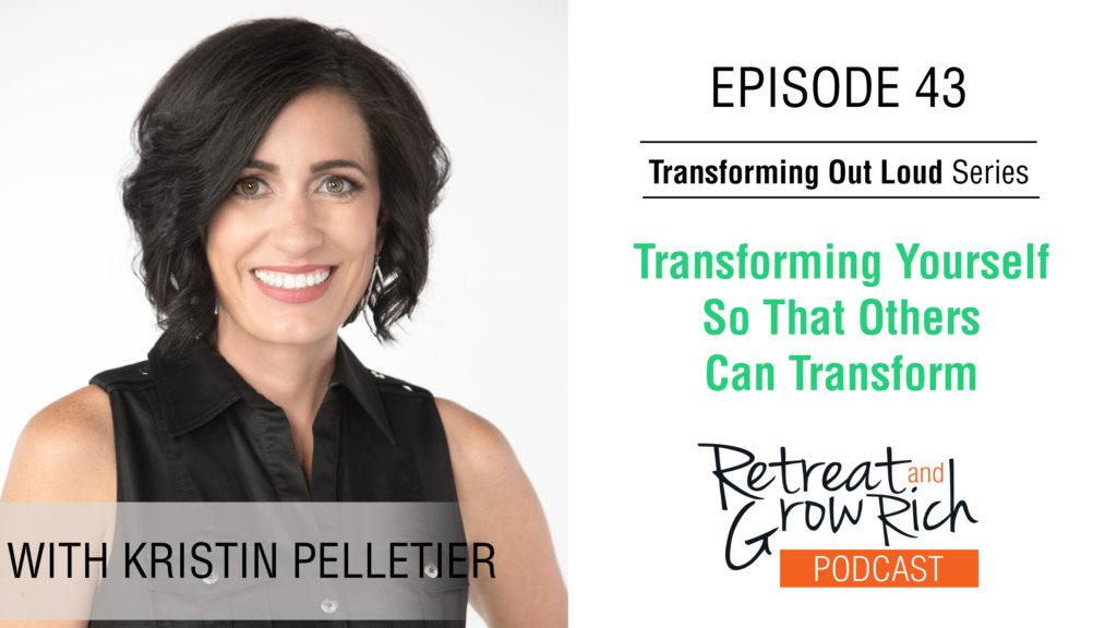 EP 43 | Transforming Yourself so That Others Can Transform with Kristin Pelletier