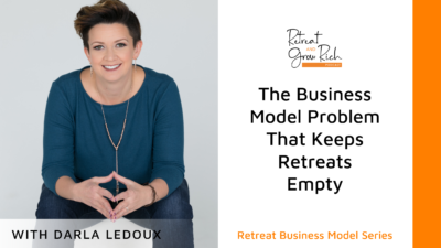 EP 45 | The Business Model Problem That Keeps Retreats Empty