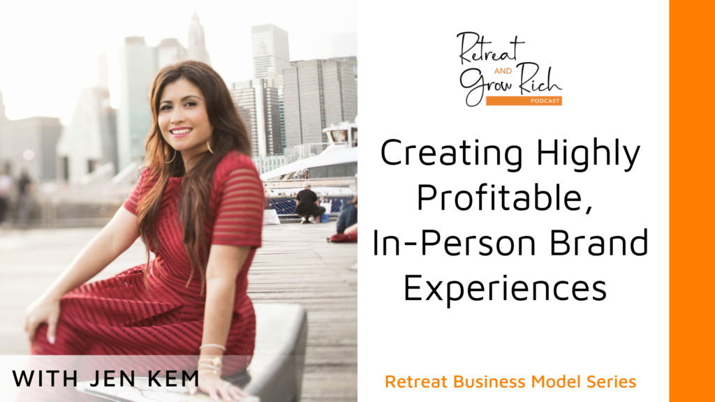 Creating Highly Profitable, In-Person Brand Experiences with Jen Kem