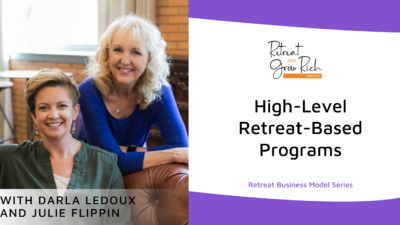 High-Level Retreat-Based Programs with Darla LeDoux and Julie Flippin