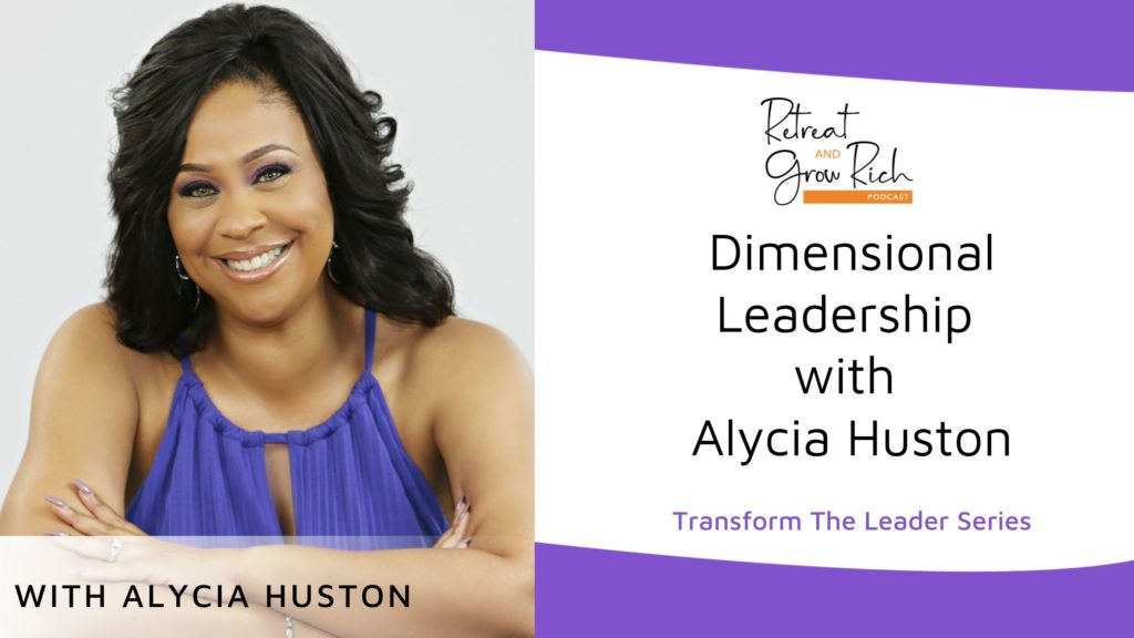 Dimensional Leadership with Alycia Huston