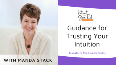 Guidance for Trusting Your Intuition with Manda Stack