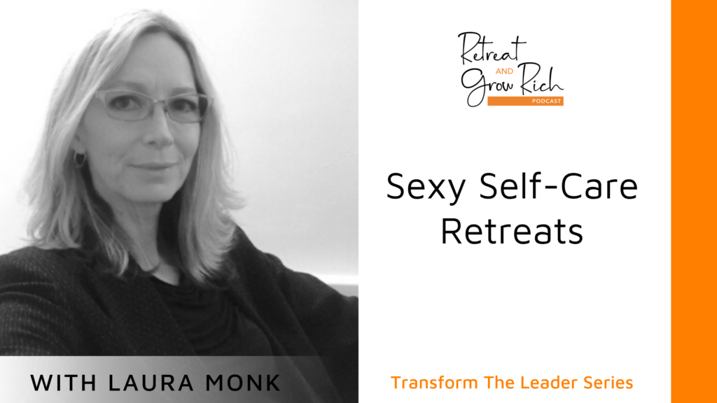 Sexy Self-Care with Laura Monk